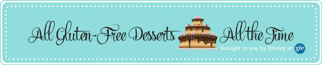 Looking for a Top 20 Gluten Free Dessert List?